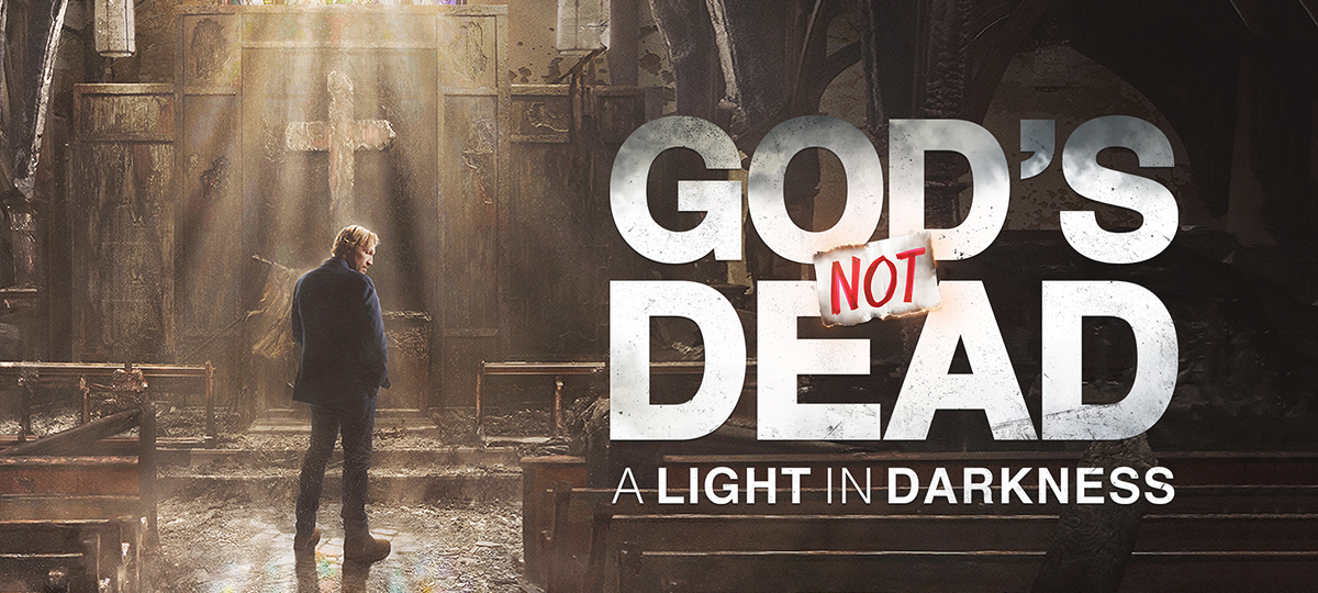 God's Not Dead Light in Darkness for Blog.jpg