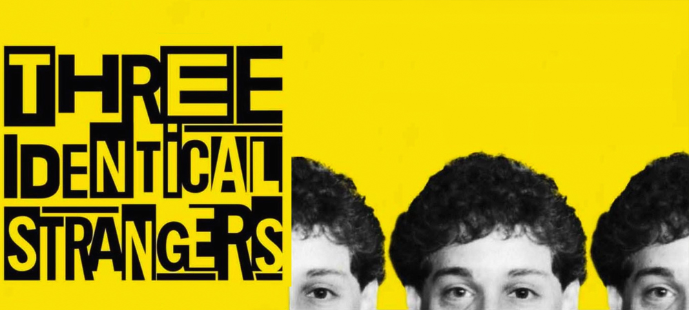 Three Identical Strangers for Blog.jpg