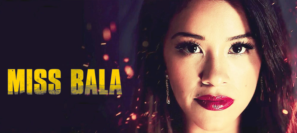 Miss-Bala-for-Blog.jpg