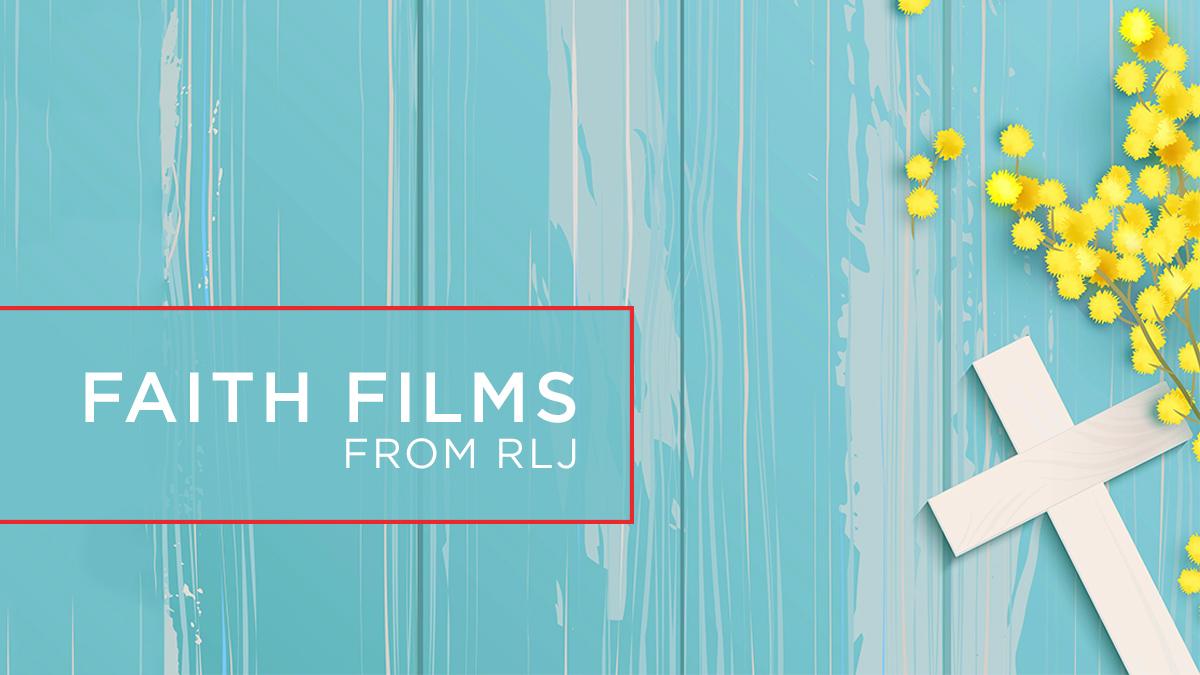 Faith-Films-from-RLJ.jpg