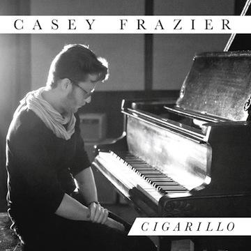 Casey Frazier - Cigarillo