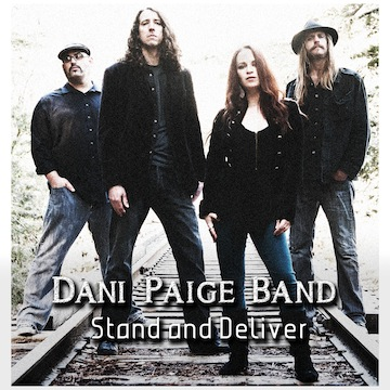 Dani Paige Band - Stand And Deliver