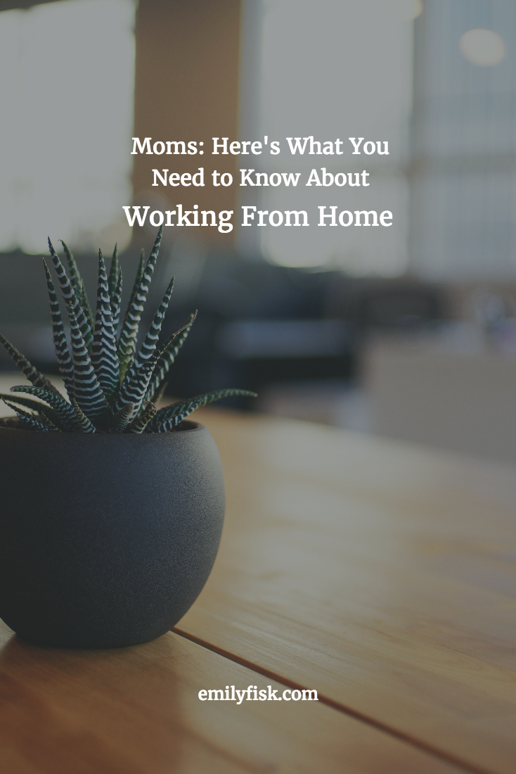 I reached out to a few other moms who work from home and asked them to share their tips, strategies, and secrets for staying sane and getting work done. Here's what you should know about working from home.