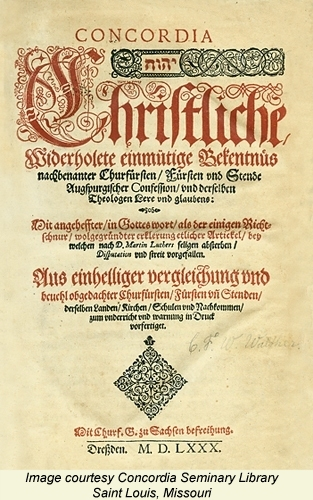 The cover page of the Book of Concord printed in Dresden in 1580. Image courtesy of the library of Concordia Seminary, St. Louis.