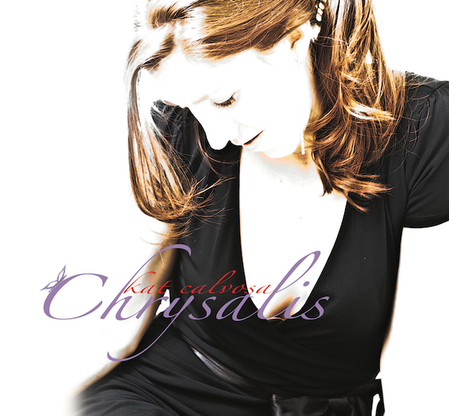 CHRYSALIS  Debut album containing all original songs. Jazz singer-songwriter.  2011