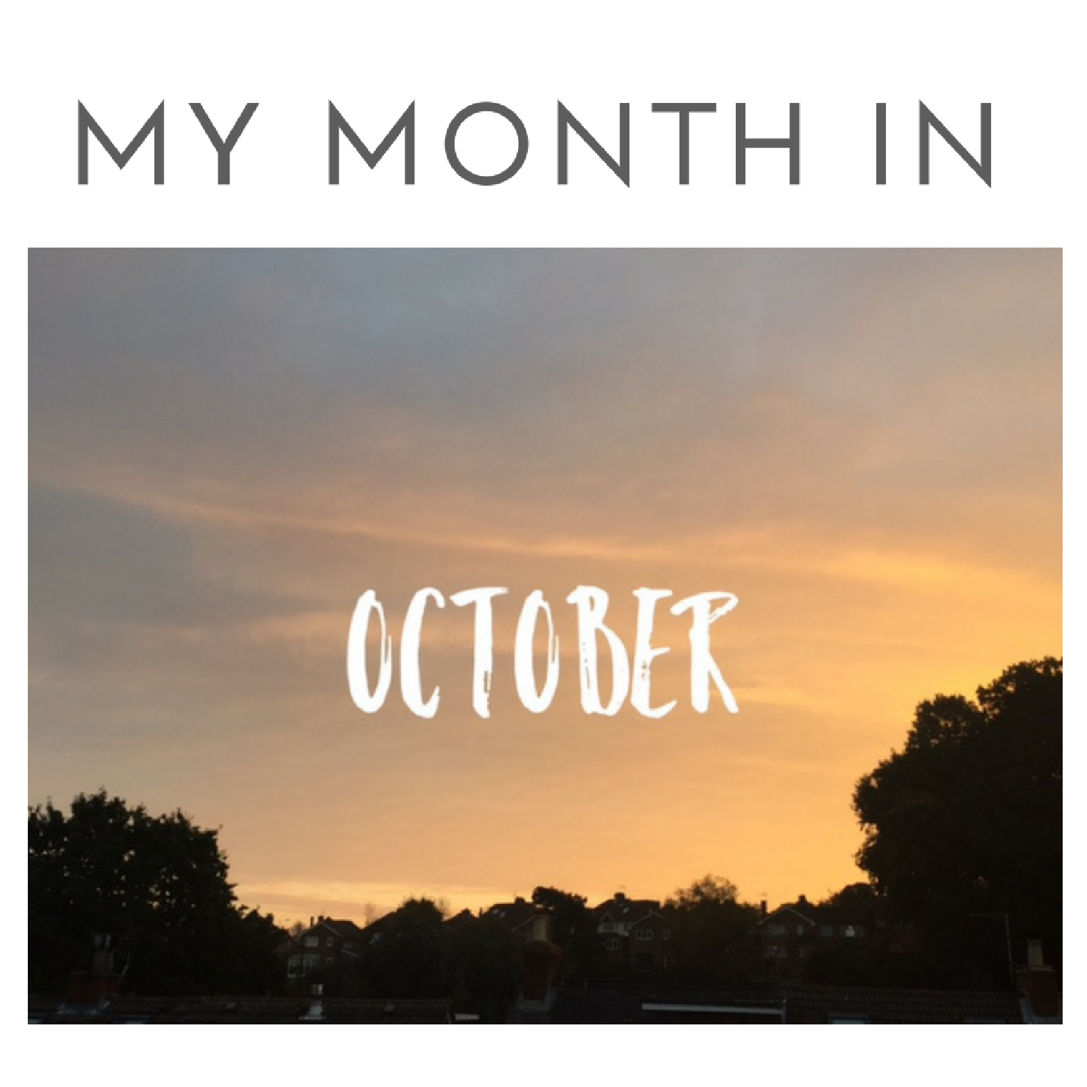my-month-in-october.png