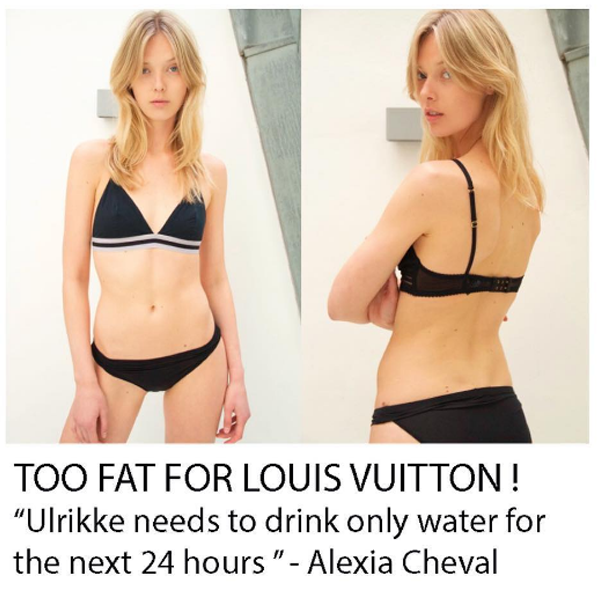 Following Filippa Hamilton, who was fired by Ralph Lauren eight years ago for being too fat, Ulrikke Hoyer went very public about being told she was too fat when landing for the Louis Vuitton Cruise show in Kyoto.