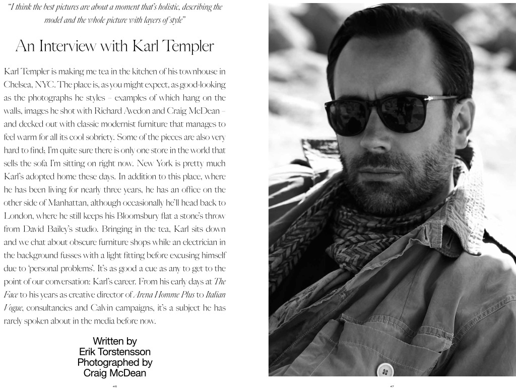 Karl Templer in May 2010 debut issue of Industrie Magazine