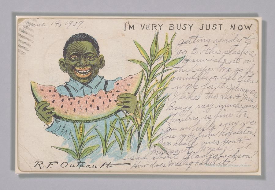 Postcard depicting a caricatured boy eating a slice of watermelon.   Collection of the Smithsonian National Museum of African American History and Culture, Gift of the Collection of James M. Caselli and Jonathan Mark Scharer