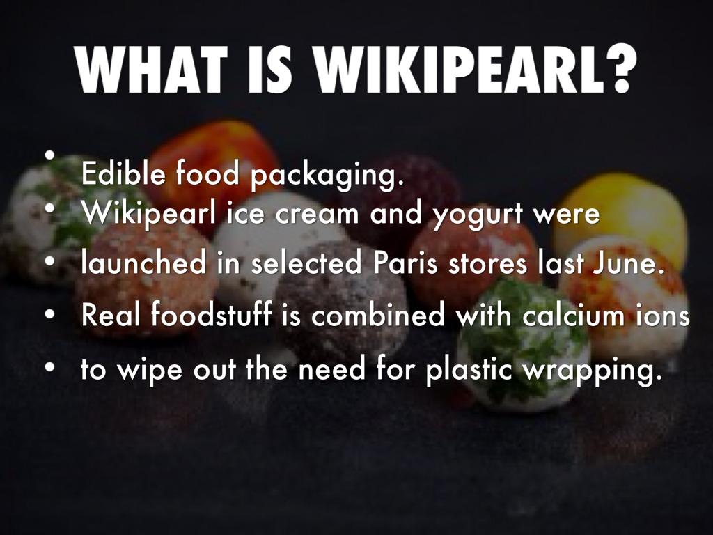 wikipearl-edible-food-packaging.jpg