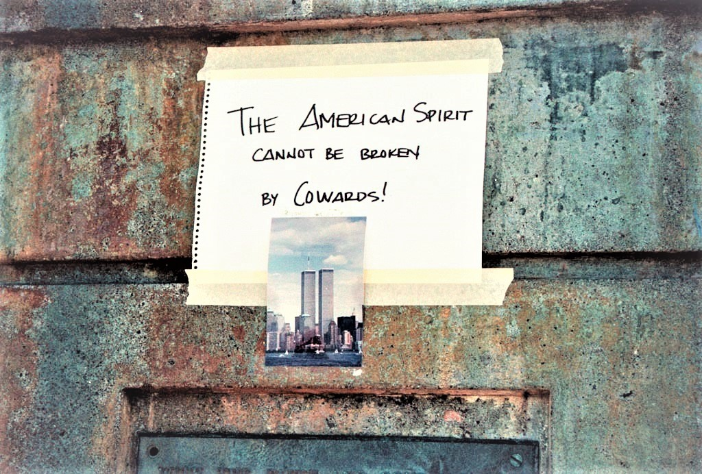 A message tacked to the Statue of Liberty after the September 11, 2019 terrorist attack.  via