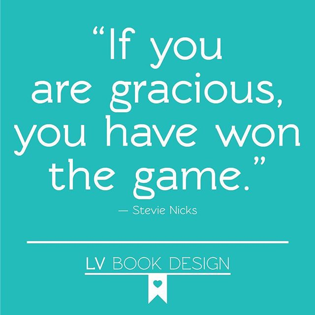 """If you are gracious, you have won the game."" -Stevie Nicks #gracious #quotes #StevieNicks"