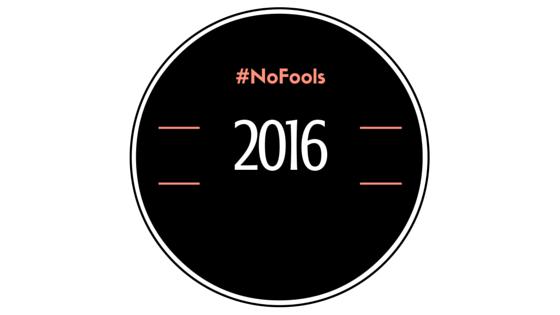 #Nofools2016 #NothingPersonal