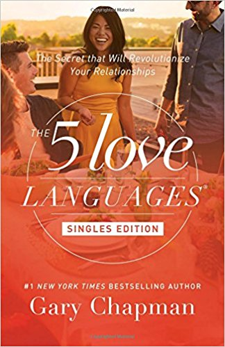 Five Love Languages for Singles by Gary  Chapman