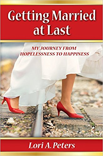 Getting Married at Last by Lori Peters