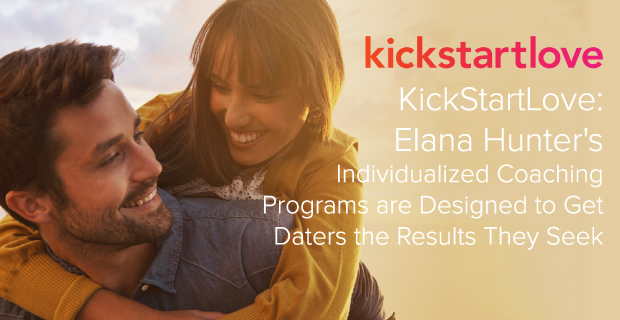 Datingadvice.com |   KickStartLove  , focuses on teaching clients how to overcome their frustrations with dating and break down barriers to finding love.