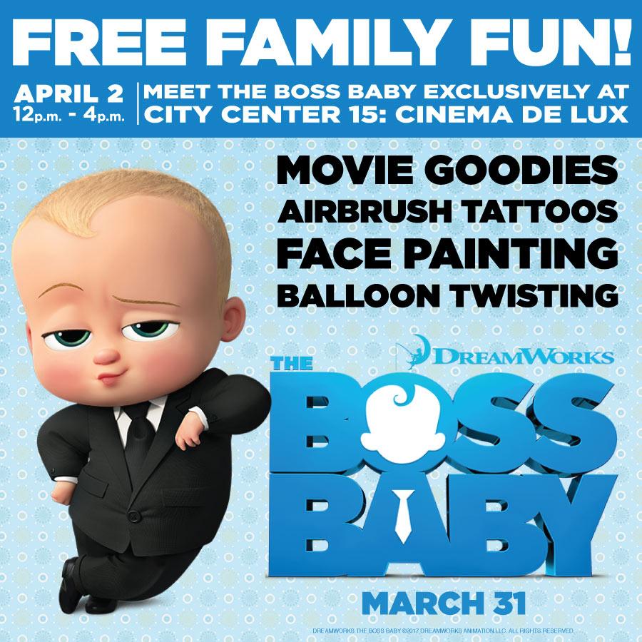 Meet The Boss Baby At City Center 15 Cinema De Lux City