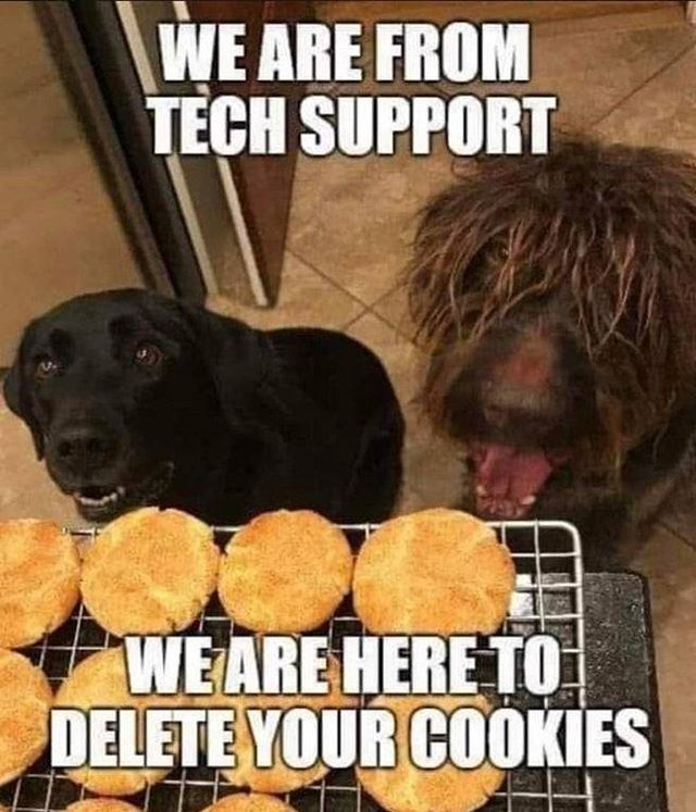 This was too funny not to share 🤣 - #gutrxn #funnies #cookies #dogs #techsupport