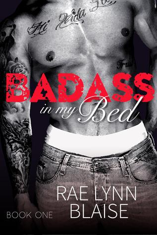 Badass in my Bed by Rae Lynn Blaise