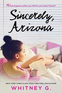 Sincerely Arizona by Whitney G.