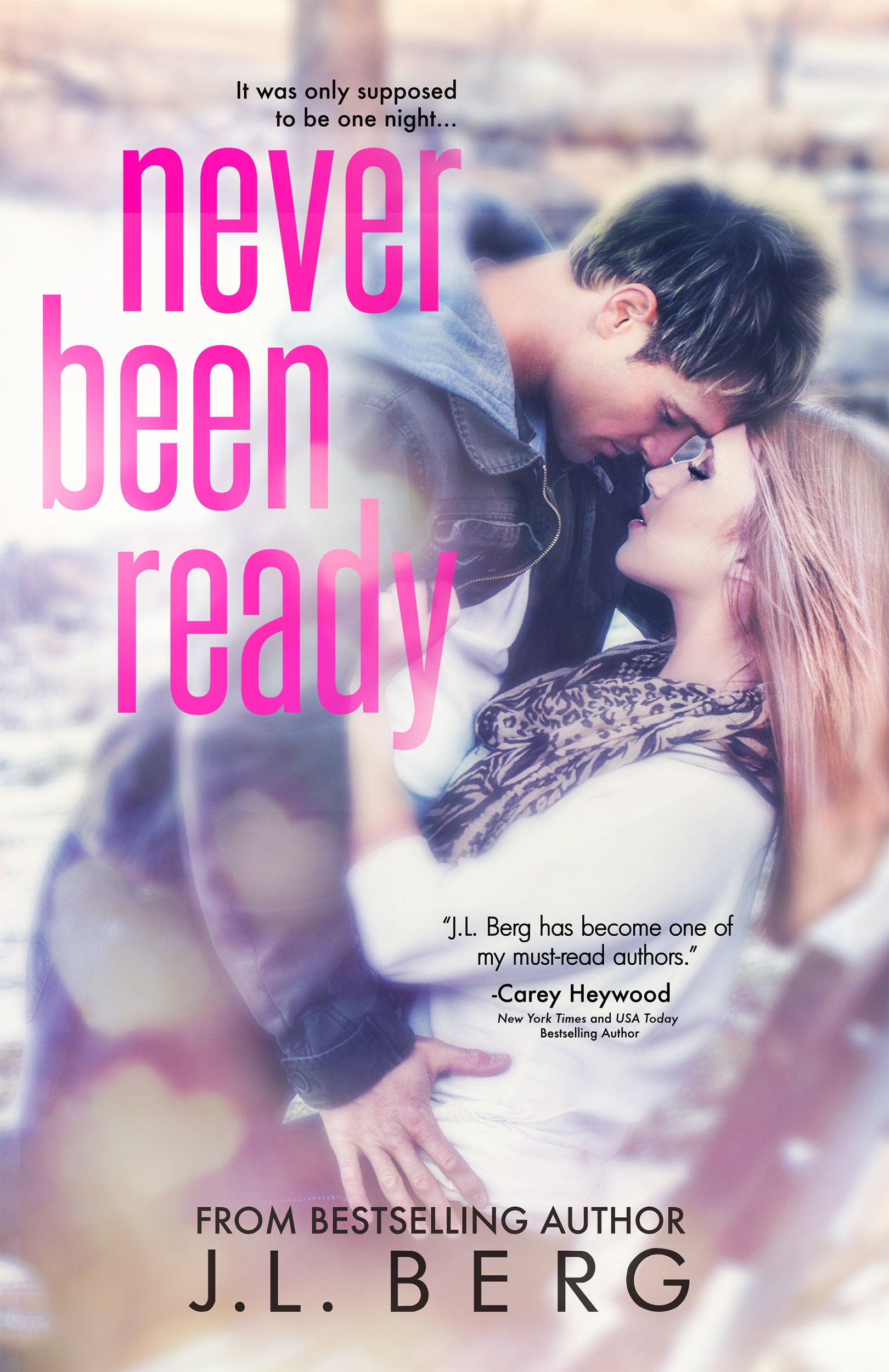 Never Been Ready by JL Berg