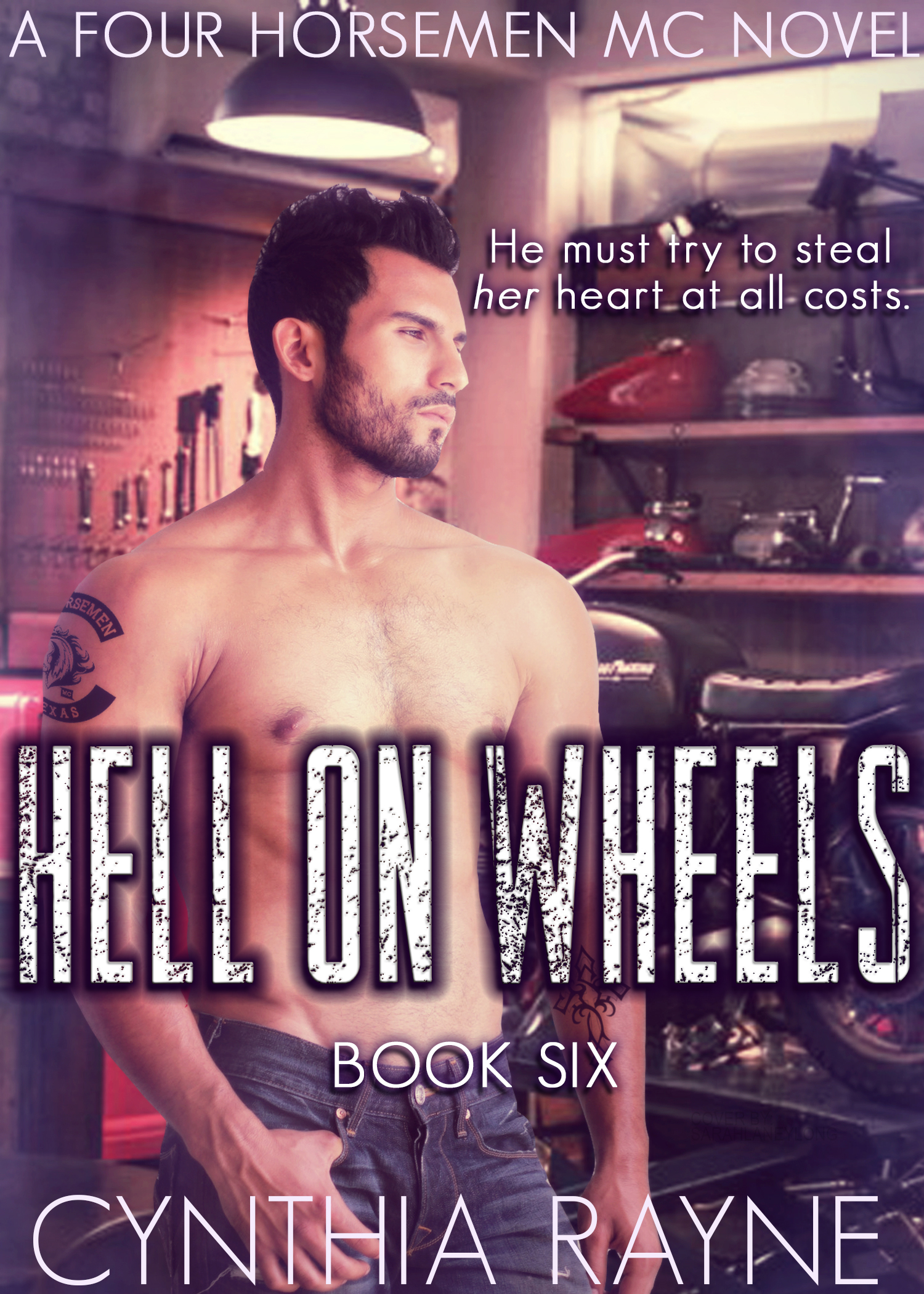 Hell On Wheels by Cynthia Rayne