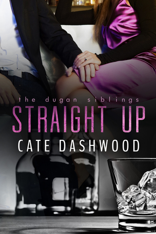 Straight Up by Cate Dashwood