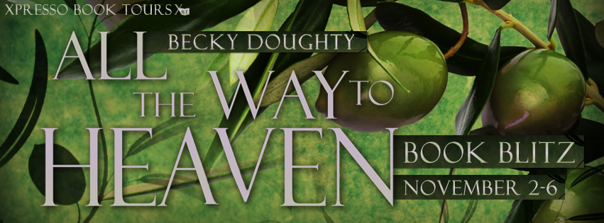 All The Way To Heaven By Backy Doughty
