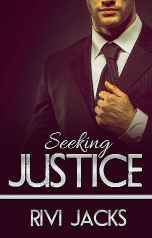 Seeking Justice by Rivi Jacks