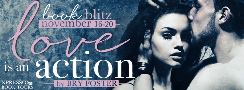 Love Is An Action by Bry Foster