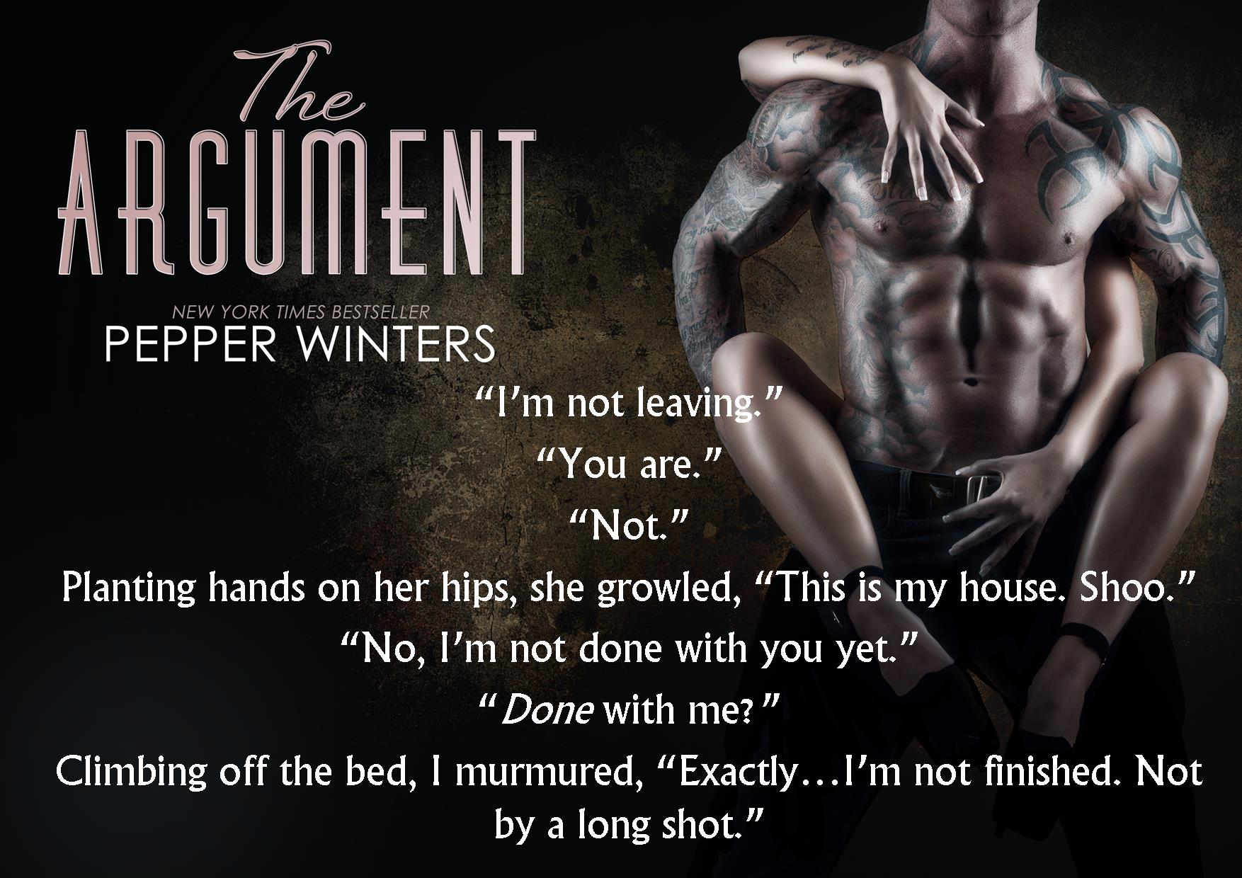 The Argument by Pepper Winters