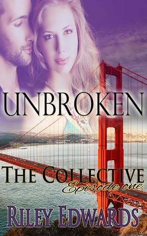 Unbroken by Riley Edwards