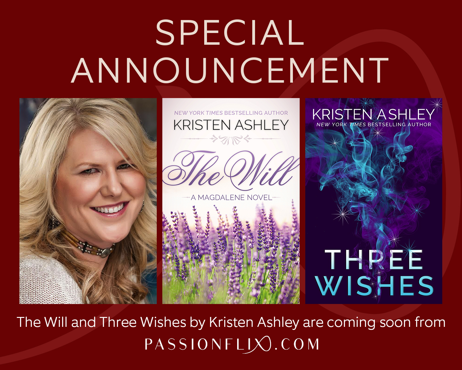 PassionFlix and Kristen Ashley Announcement, The Will and Three Whishes