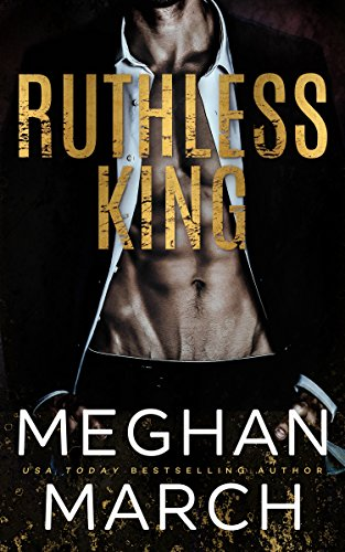 Ruthless King by Meghan March.jpg