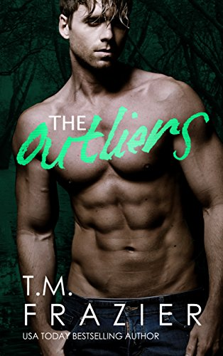 The Outliers by TM Frazier