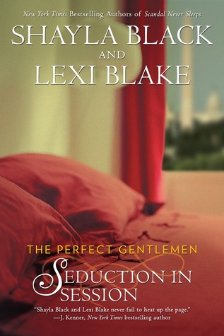 Seduction in Session by Shayla Black and Lexi Blake
