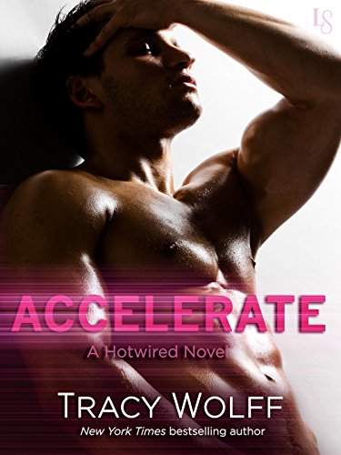 Accelerate by Tracey Wolff.jpg