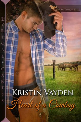 Heart of a Cowboy by Kristen Vayden