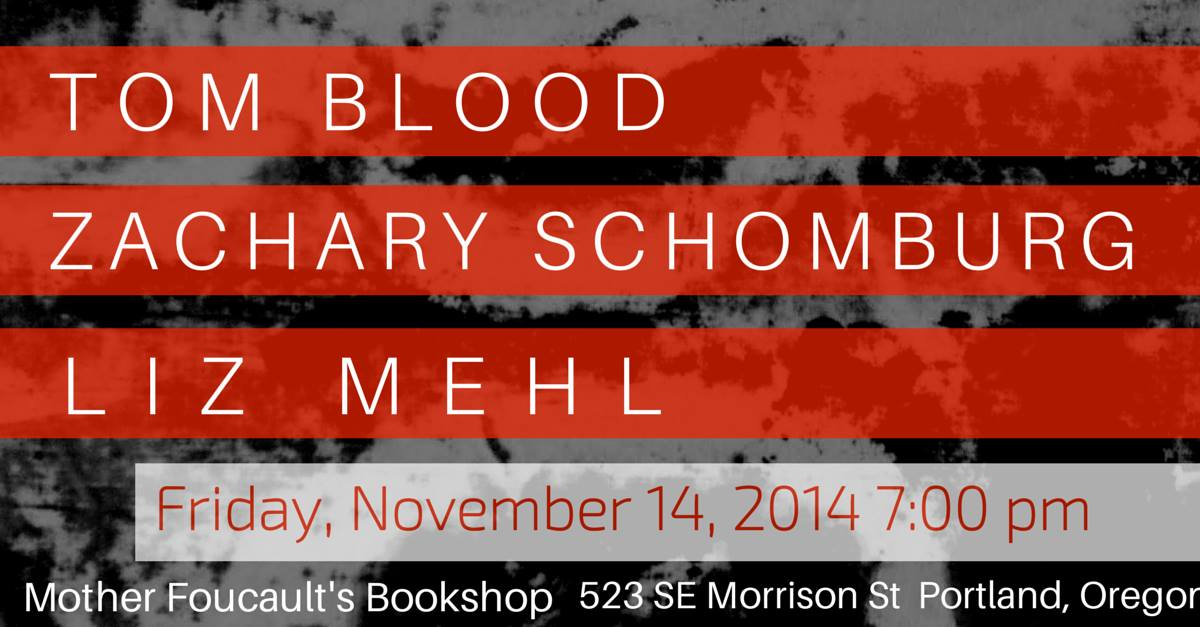 "I'm going to read ""Blood"" from   The Book of Joshua    at Mother Foucault's tonight  with Tom Blood and Liz Mehl. I don't know what you're doing. But that is what I'm doing."