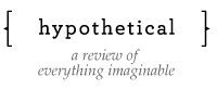 The first issue of a new online review called  Hypothetical  is now up, and  in it is an excerpt from a long poem I'm working on called  Agnes the Elephant , and some small excerpts from another thing I'm working on called  Asteroid  .