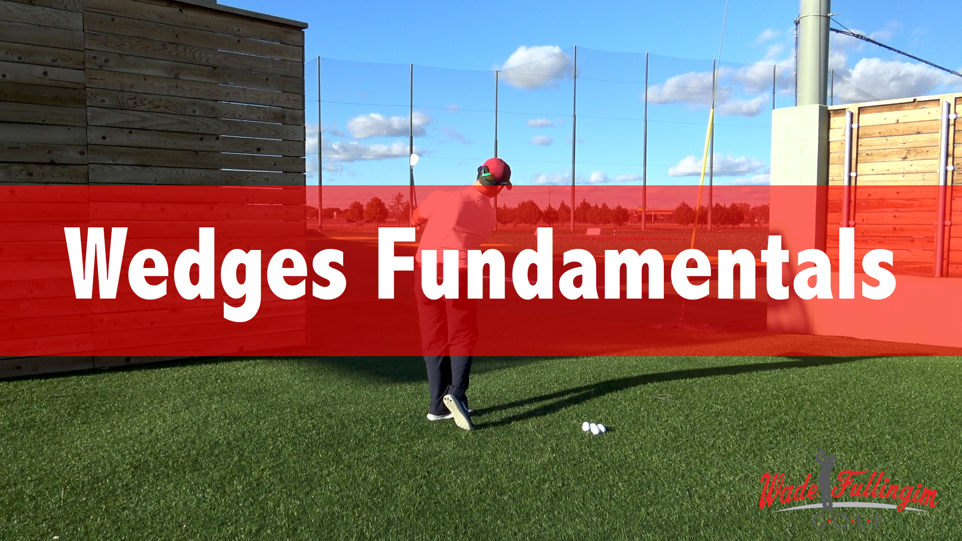Looking to master wedges from 50 - 120 Yards? Start with Wedge Fundamentals!  Published November 29th, 2018