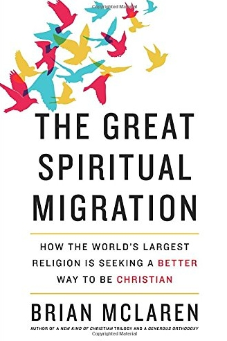 The Great Spiritual Migration by Brian McLaren