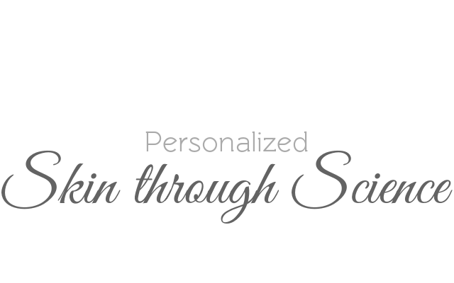 Personalized Skin through Science. We focus not only on what to do to give you great skin, but  how  to do it and  why  it works.