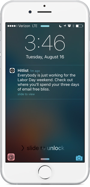 You're right, HitList. At almost 4 on an August afternoon, I would like prefer to daydream about a long weekend away.