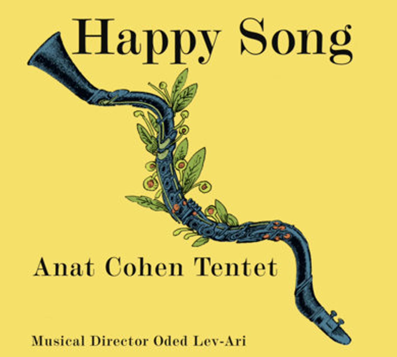 Happy Song  (2017) Anat Cohen Tentet   iTunes  |  Amazon