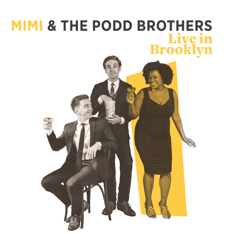 Live in Brooklyn  (2018) Mimi & The Podd Brothers   Artist Online Store  |  iTunes