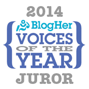 2014 BlogHer Voices of the Year | Juror