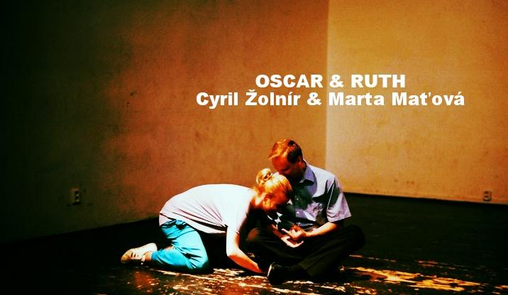 2011 VŠMU / Villqist: Oskar a Ruth /  réžia V. Koleják