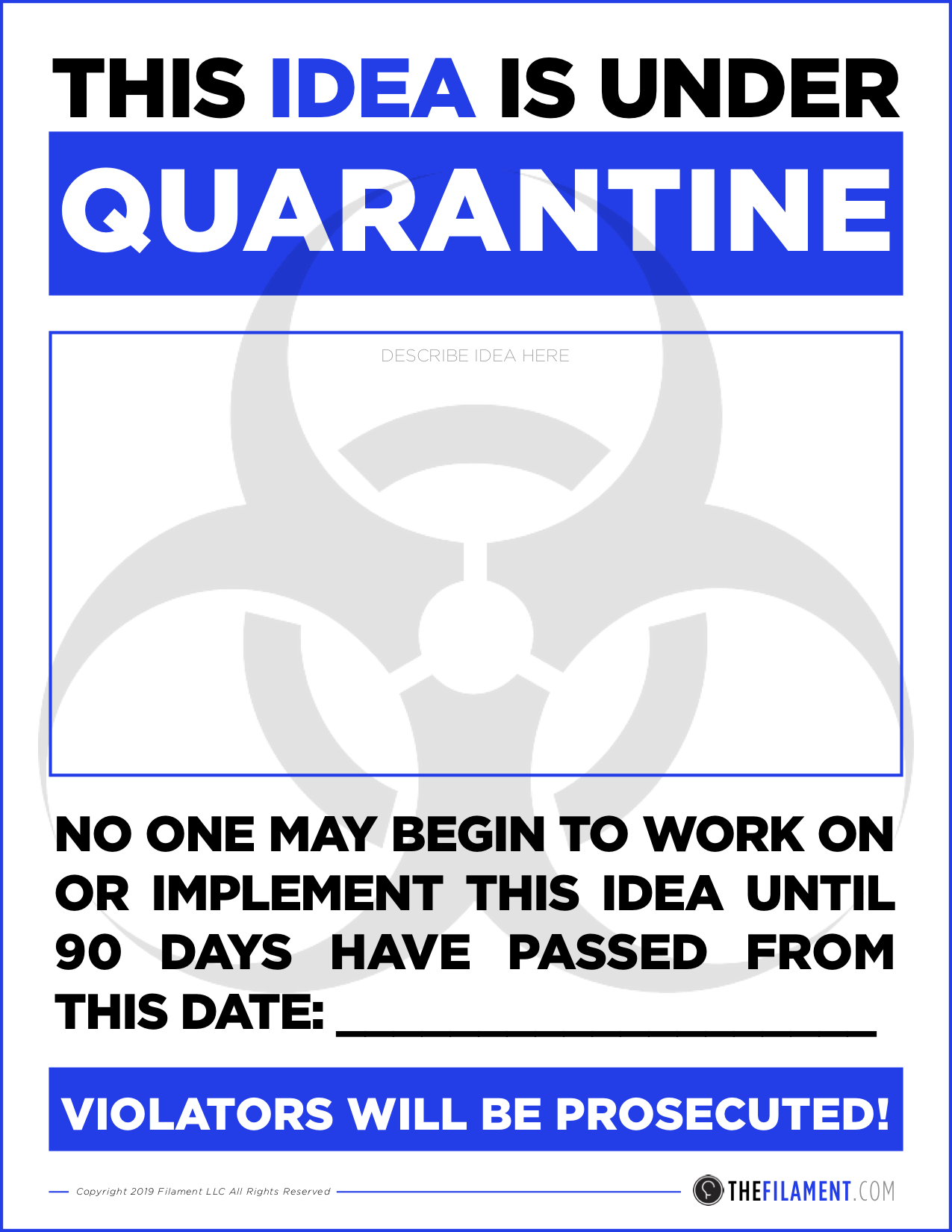 Filament Idea Surplus Disorder Quarantine Poster.png