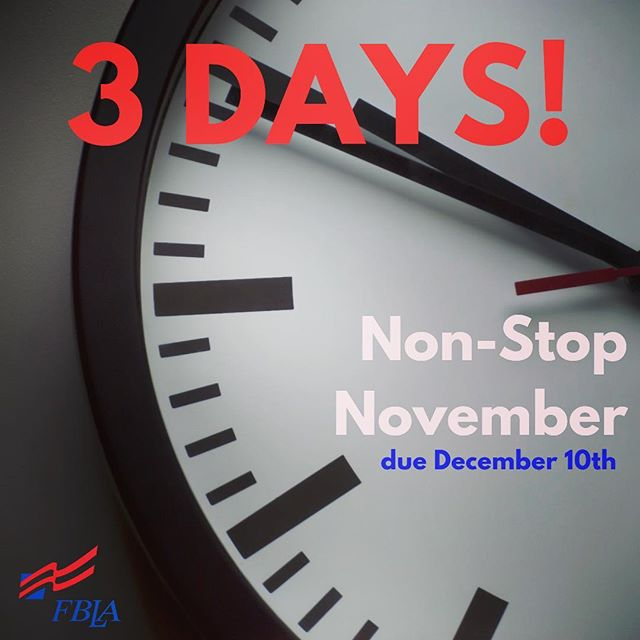 Only THREE DAYS until the end of Non-Stop November! Submit your activities before Monday, December 10th to be recognized for your work!